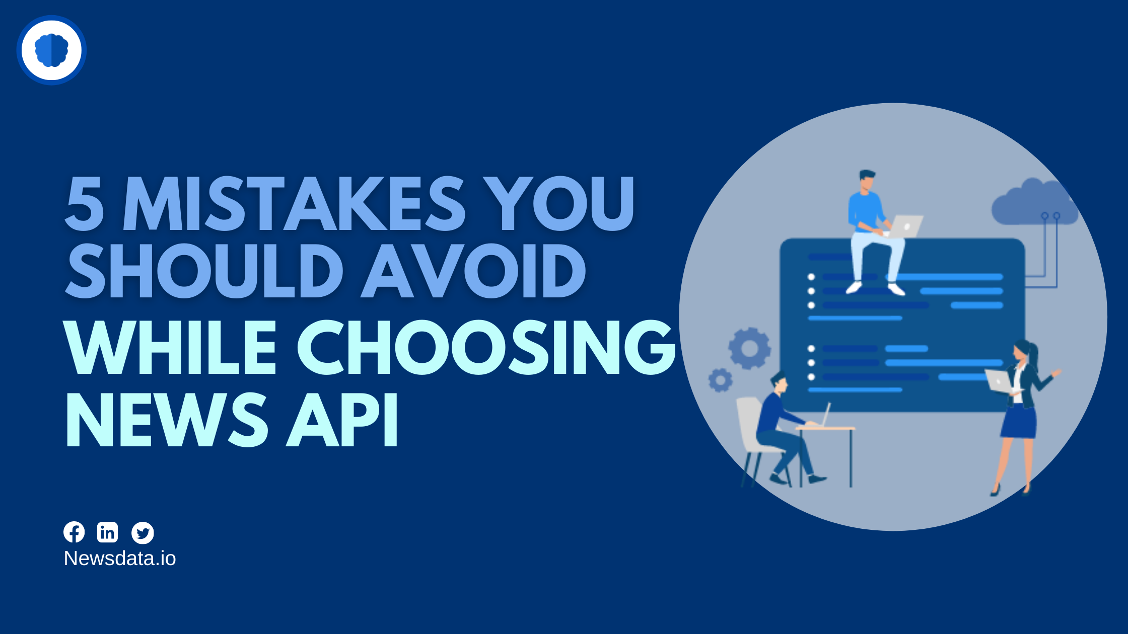 5 mistakes you should avoid while news a news API