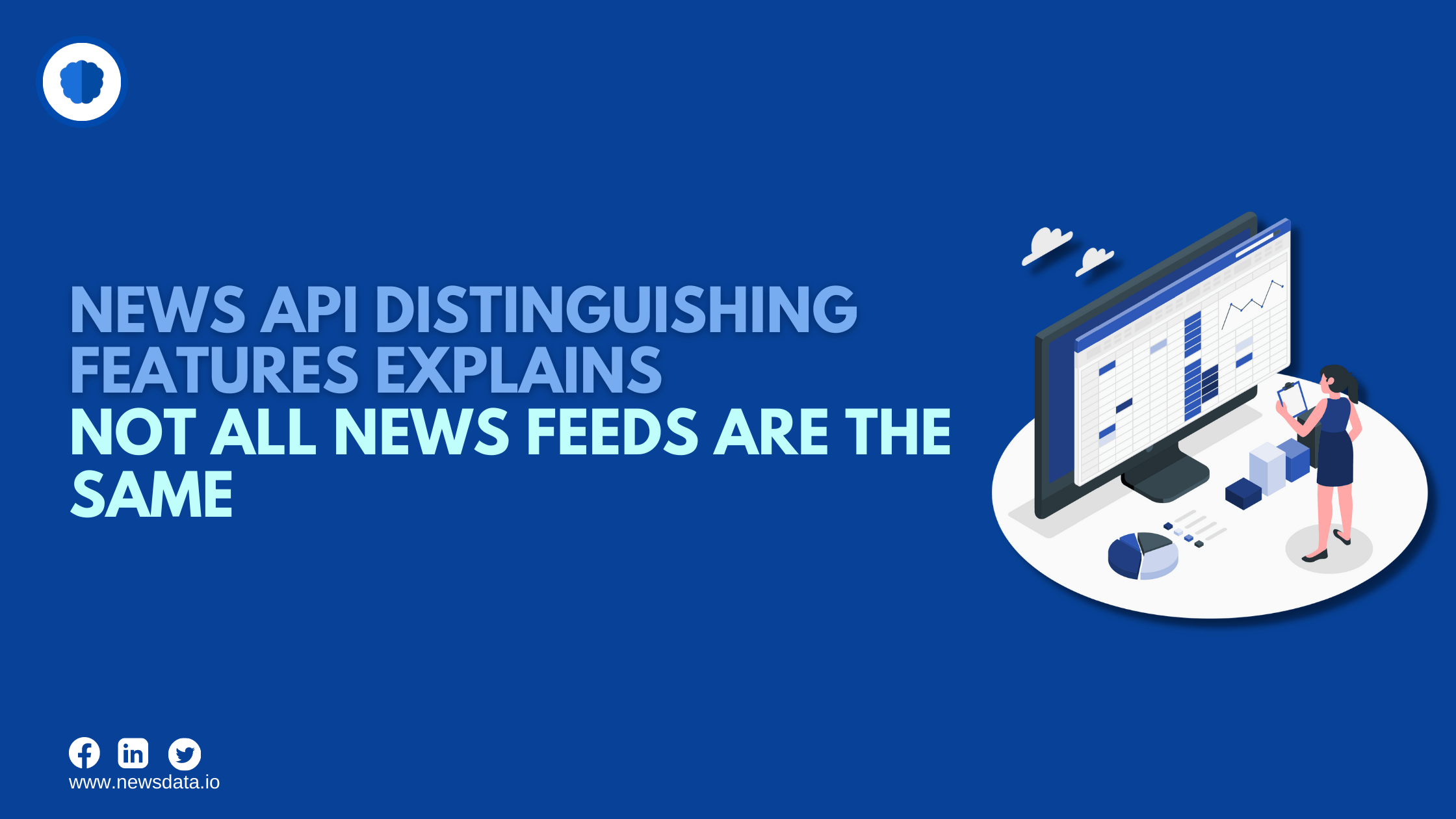 News API distinguishing features explains not all news feeds are the same