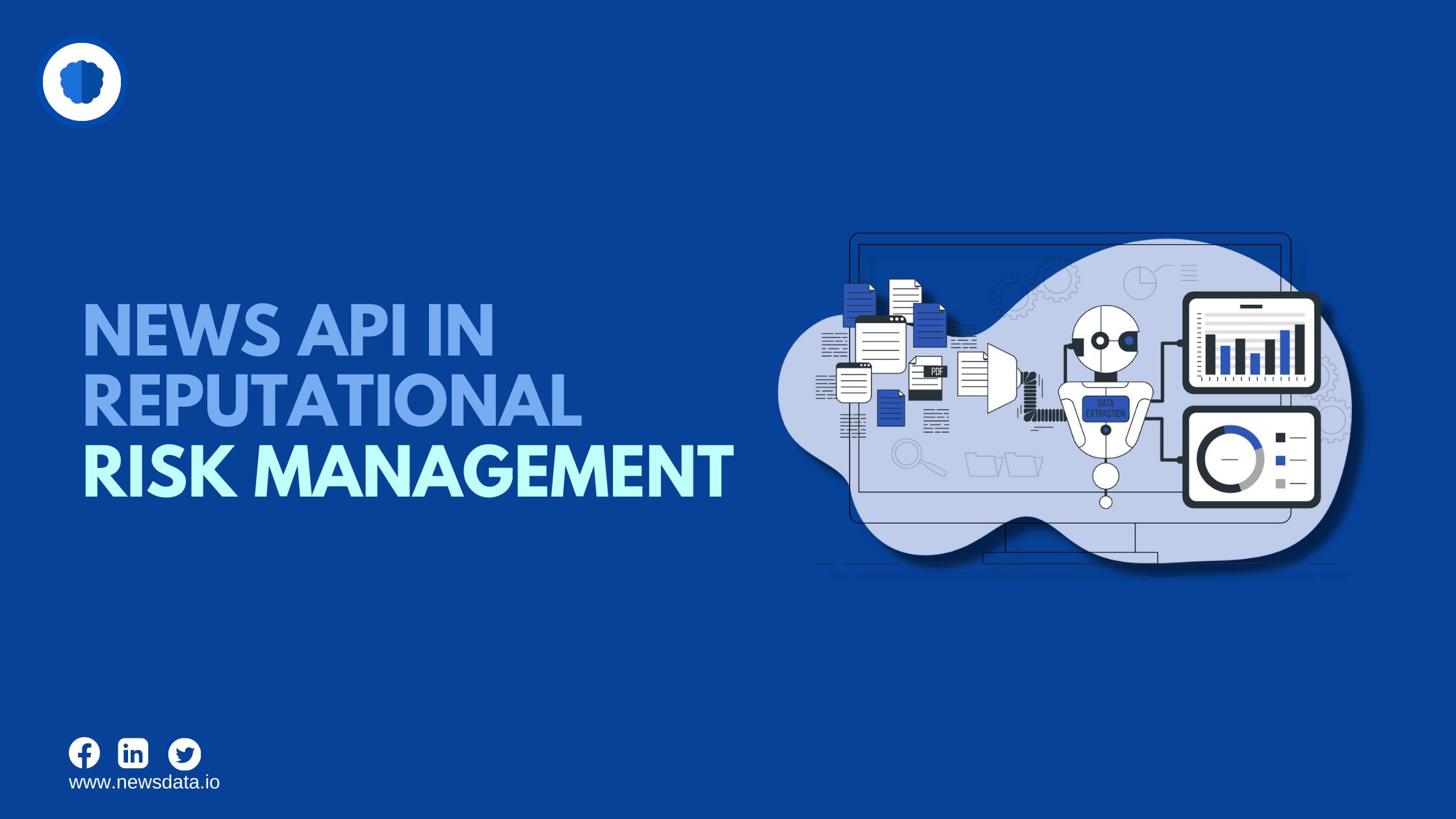 news api in reputational risk management